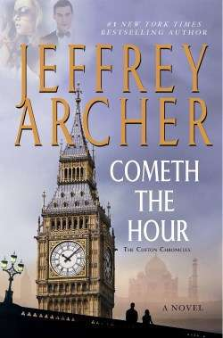 Cometh The Hour the Clifton Chronicles and other titles