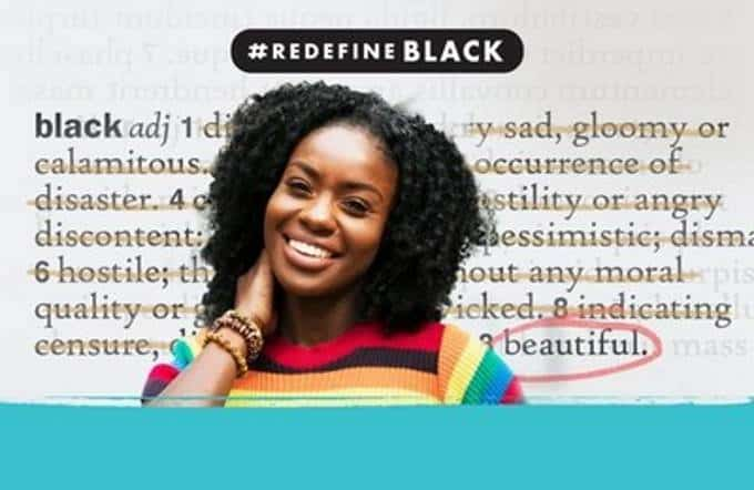 My Black is Beautiful – A Platform Powered by Procter and Gamble – Challenges Dictionaries To #RedefineBlack